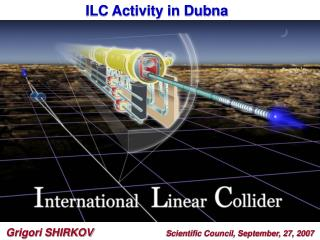 ILC Activity in Dubna