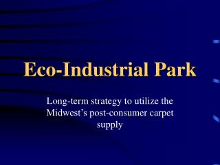 Eco-Industrial Park