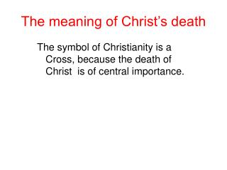 The meaning of Christ's death