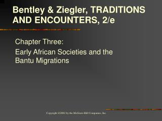 Chapter Three:  Early African Societies and the Bantu Migrations