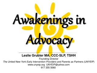 Awakenings in  Advocacy