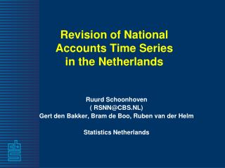 Revision of National Accounts Time Series in the Netherlands