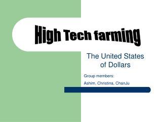 High Tech farming