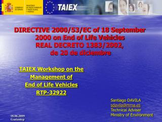 TAIEX Workshop on the  Management of  End of Life Vehicles  RTP-32922
