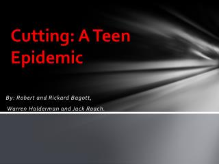 Cutting: A Teen Epidemic