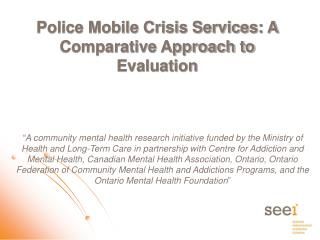 Police Mobile Crisis Services: A Comparative Approach to Evaluation