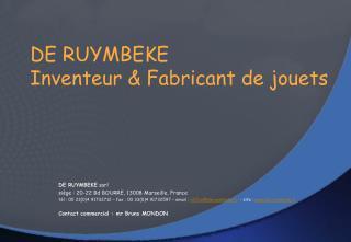 DE RUYMBEKE  Inventeur  Fabricant de jouets