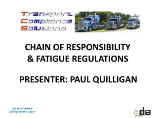 CHAIN OF RESPONSIBILITY  & FATIGUE REGULATIONS