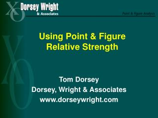 Using Point & Figure  Relative Strength