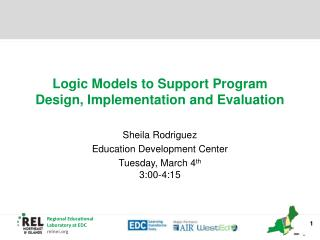 Logic Models to Support Program Design, Implementation and Evaluation