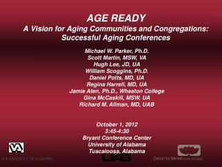 AGE READY A Vision for Aging Communities and Congregations: Successful Aging Conferences
