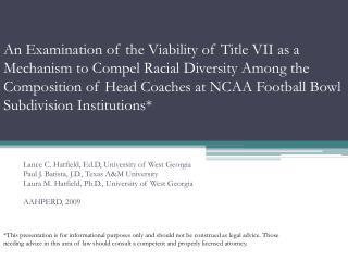 An Examination of the Viability of Title VII as a Mechanism to Compel Racial Diversity Among the Composition of Head Coa