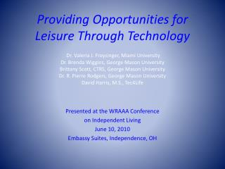 Presented at the WRAAA Conference on Independent Living June 10, 2010