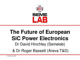 The Future of European SiC Power Electronics
