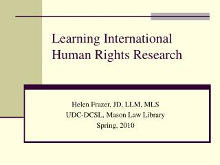 Learning International Human Rights Research