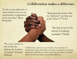 Collaboration makes  a difference