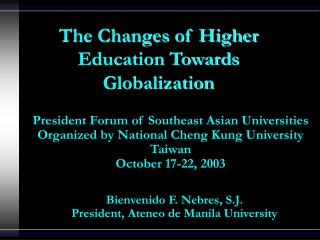 The Changes of Higher Education Towards Globalization