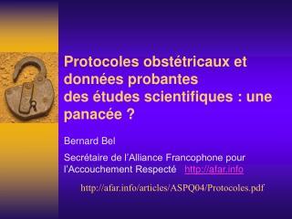 Protocoles obst tricaux et donn es probantes des  tudes scientifiques : une panac e