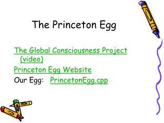 The Princeton Egg