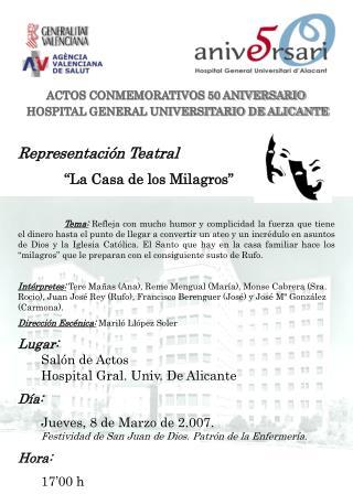 ACTOS CONMEMORATIVOS 50 ANIVERSARIO  HOSPITAL GENERAL UNIVERSITARIO DE ALICANTE