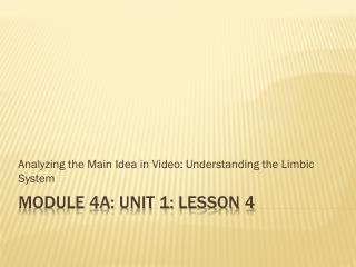 Module 4A: Unit 1: Lesson  4