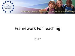 Framework For Teaching