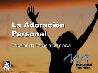 La Adoración Personal