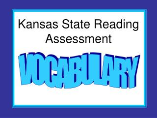 Kansas State Reading Assessment