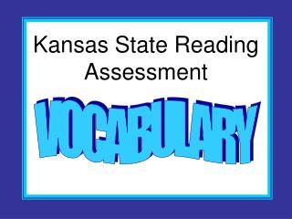 Kansas State Reading Assessment