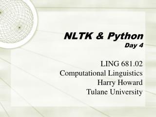 NLTK & Python Day 4