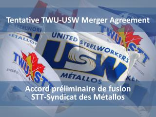 Tentative TWU-USW Merger Agreement