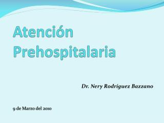 Atención Prehospitalaria
