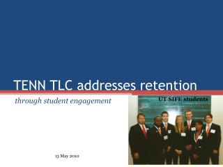 TENN TLC addresses retention
