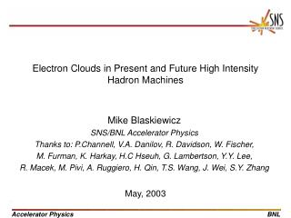 Electron Clouds in Present and Future High Intensity Hadron Machines