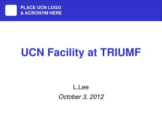 UCN Facility at TRIUMF