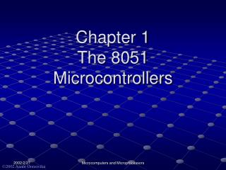 Chapter 1 The 8051 Microcontrollers