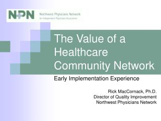 The Value of a Healthcare Community Network