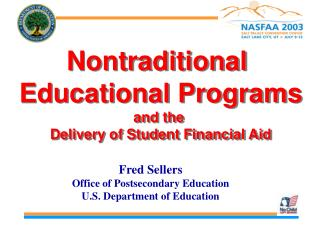 Nontraditional  Educational Programs and the  Delivery of Student Financial Aid