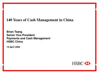 140 Years of Cash Management in China