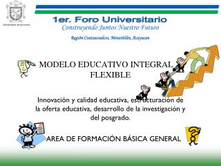 MODELO EDUCATIVO INTEGRAL Y FLEXIBLE
