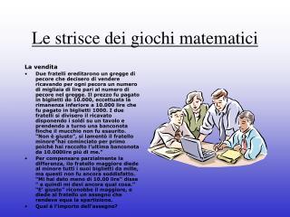 Le strisce dei giochi matematici