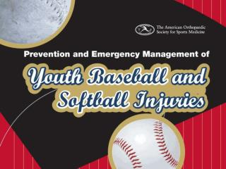 Prevention  Emergency Management of Youth Baseball  Softball Injuries