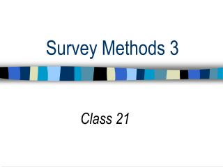 Survey Methods 3
