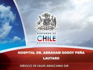 Hospital Dr. Abraham GODOY Peña lautaro