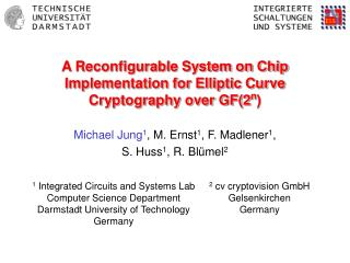 A Reconfigurable System on Chip Implementation for Elliptic Curve Cryptography over GF(2 n )