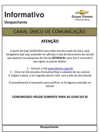 CANAL  ÚNICO DE  COMUNICAÇÃO