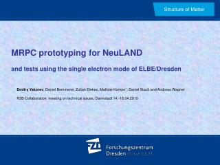 MRPC prototyping for NeuLAND and tests using the single electron mode of ELBE/Dresden