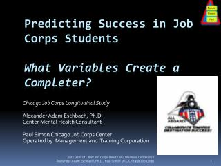 Predicting Success in Job Corps Students What Variables Create a Completer?