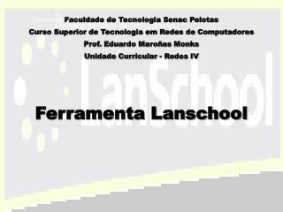 Ferramenta Lanschool