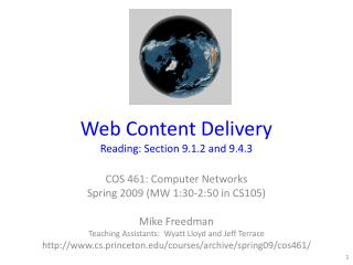 Web Content Delivery  Reading: Section 9. 1 .2 and 9.4.3